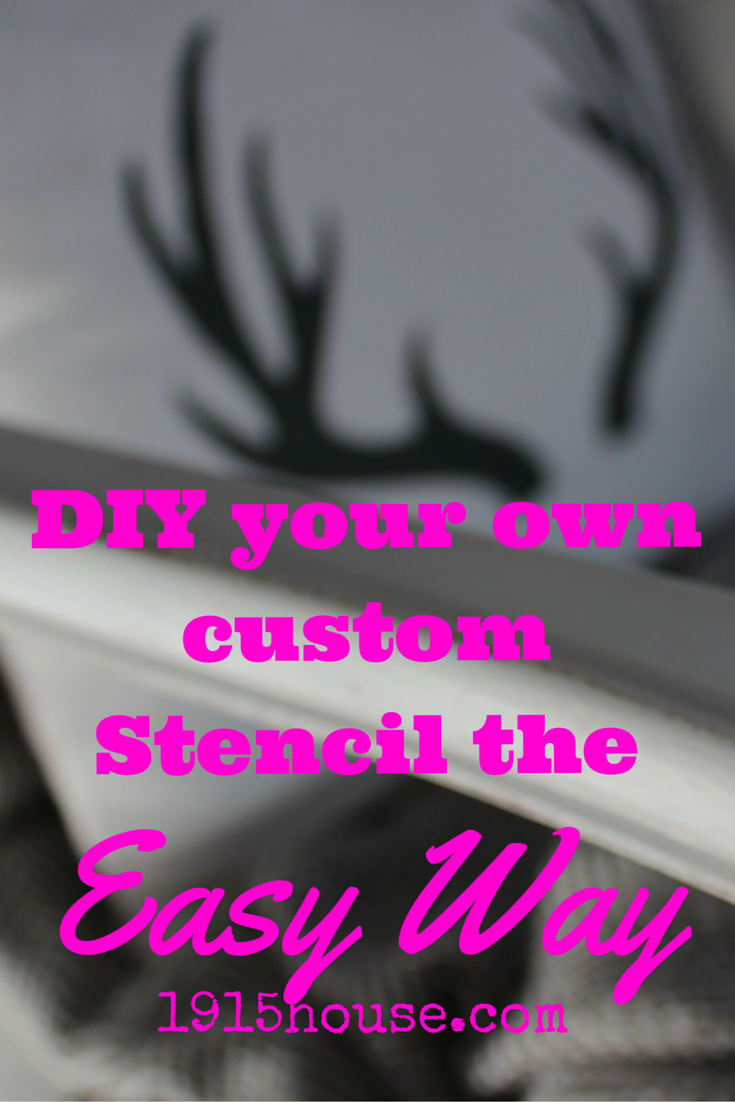 No money for custom stencils? Make your own with this quick and easy tutorial! Budget friendly and FUN- see for yourself!