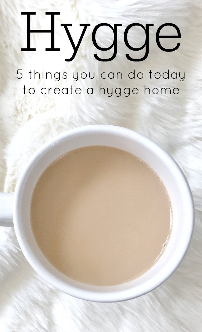 Five simple ways to bring a little hygge into your home. Hygge | cozy | winter| simplify | declutter | slow down |