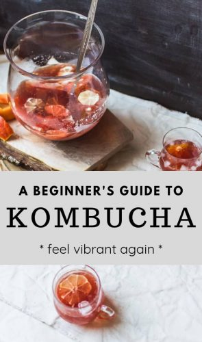 How to get started making your own kombucha - it's so much easier than I thought!